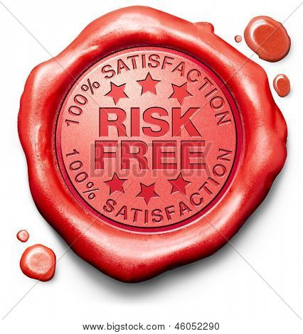 risk free 100% satisfaction high product quality guaranteed safe investment web shop warranty no risks red warning sign icon or stamp