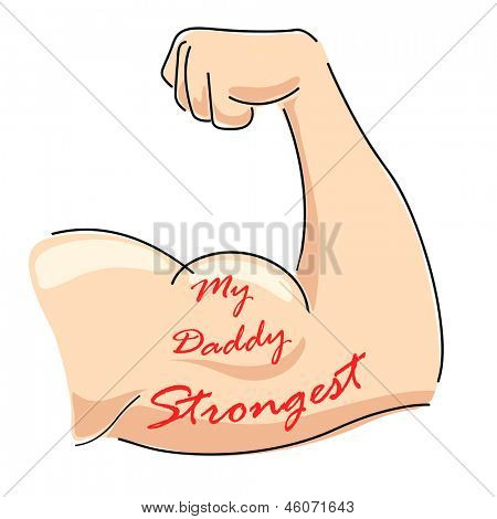 illustration of Father's Day background with My Daddy Strongest message