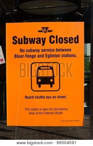 Subway Closed Sign Toronto