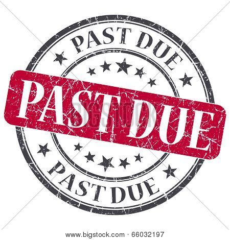 Past Due Red Round Grungy Stamp Isolated On White Background