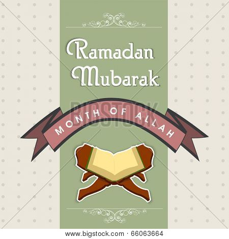 Creative greeting card for celebrations of holy month of Almighty Allah Ramadan Mubarak with open religious book Quran Sahreef.