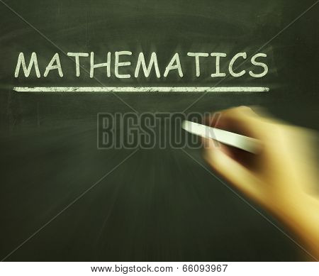 Mathematics Chalk Means Geometry Calculus Or Statistics