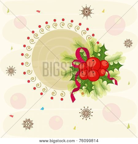 Beautiful frame with mistletoe and fir leaves on snowflakes decorated background, greeting card for Merry Christmas celebrations.