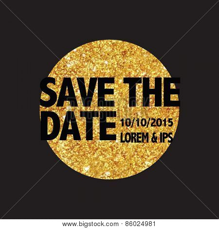 Save the Date - Wedding Invitation Card - in Glittery Gold Design - in vector