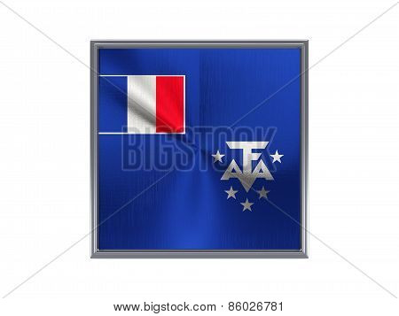 Square Metal Button With Flag Of French Southern Territories