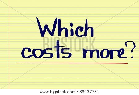 Which Costs More Concept