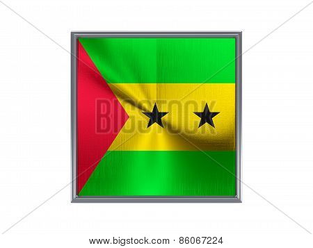 Square Metal Button With Flag Of Sao Tome And Principe