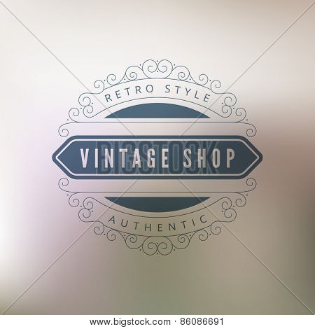 Logo Vintage shop Retro Vintage Label design vector template. Hipster Logotype on blurred background abstract.