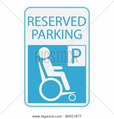 Handicap Or Wheelchair Person Icon, Sign Reserved Parking