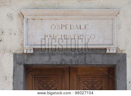 Italian Mental Hospital Sign