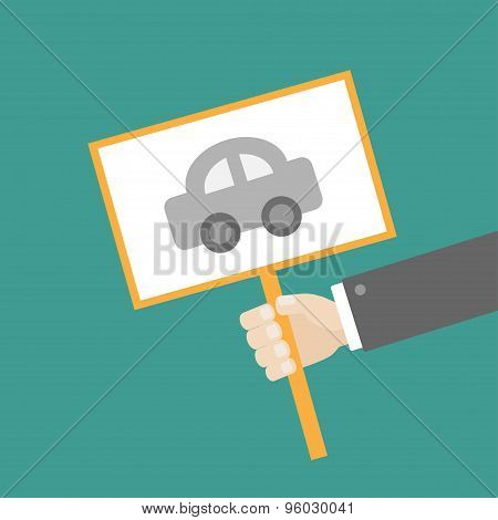 Businessman Hand Holding Paper Blank Sign Plate With Car On The Stick Flat Design