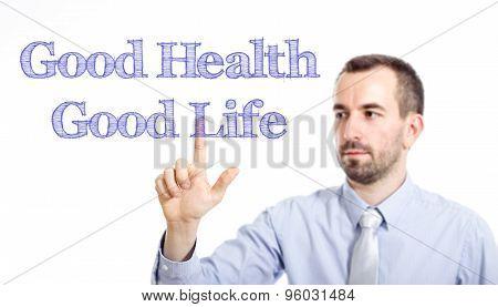 Good Health - Good Life