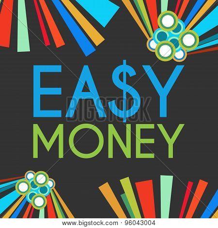 Easy Money Dark Colorful Elements