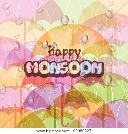 Beautiful Happy Monsoon background decorated with colorful shiny umbrellas and water drops.