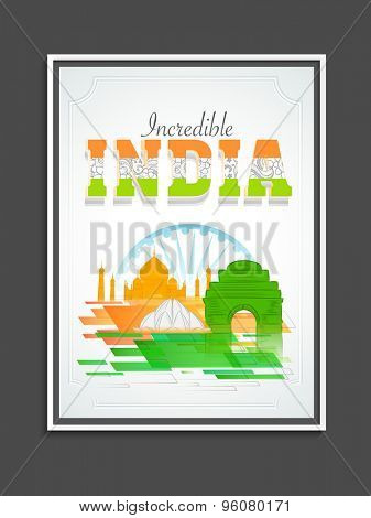 Creative template, banner or flyer design with floral tricolor text Incredible India and famous monuments on Ashoka Wheel background for Indian Independence Day celebration.