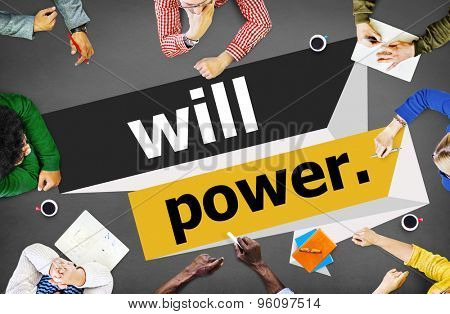 Will Power Control Endurance Strength Commitment Focus Concept