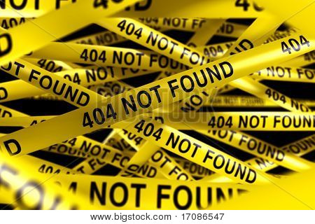 3d rendering of Caution tape with 404 NOT FOUND written on it