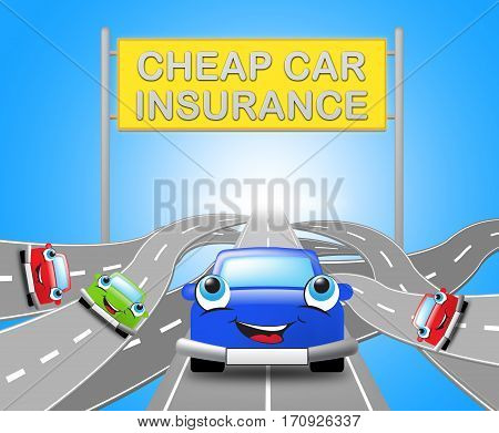 Cheap Car Insurance Sign Auto Policy 3D Illustration