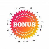 Bonus Sign Icon. Special Offer Star Symbol. Colorful Geometric Shapes. Gradient Bonus Icon Design.   poster