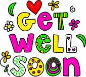 stock photo of get well soon  - Simple but pretty whimsical text message isolated on white - JPG