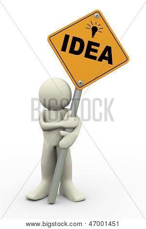 Homem 3D com placa de sinal da idéia