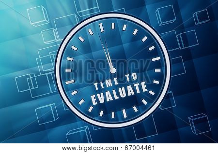 Time For Evaluate In Clock Symbol In Blue Glass Cubes