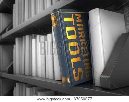 Marketing Tools - Title of Book. Educational Concept.