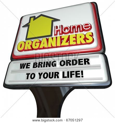 Home Organizers sign advertise promote business offering service clean provide order