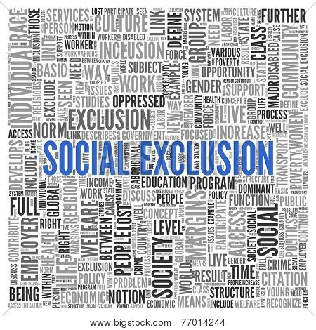 Close up Blue SOCIAL EXCLUSION Text at the Center of Word Tag Cloud on White Background.