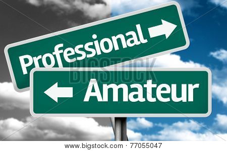 Professional x Amateur creative sign with clouds as the background