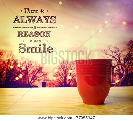 There Is Always A Reason To Smile Message