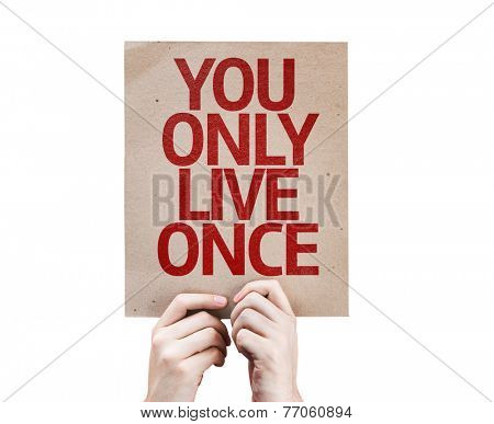You Only Live Once card isolated on white background