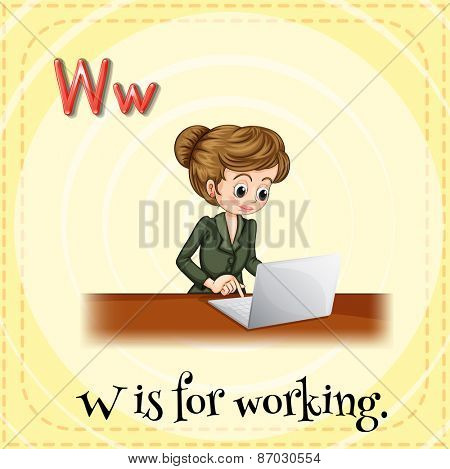 Flashcard letter W is for working