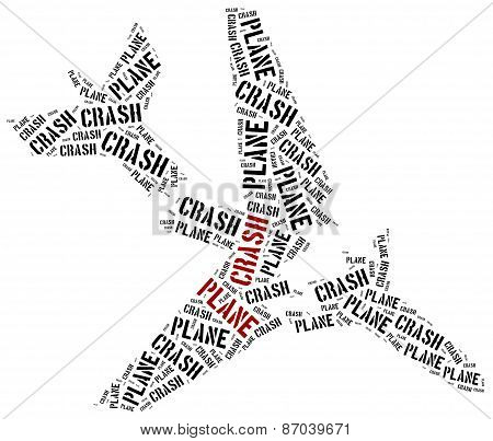 Plane Crash Or Air Crash. Word Cloud Illustration.