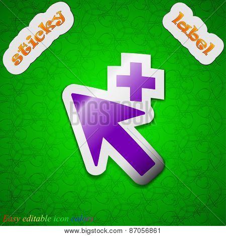 Cursor, Arrow Plus, Add Icon Sign. Symbol Chic Colored Sticky Label On Green Background. Vector