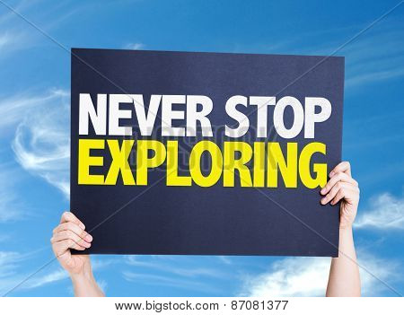 Never Stop Exploring card with sky background