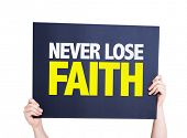 image of faithfulness  - Never Lose Faith card isolated on white - JPG