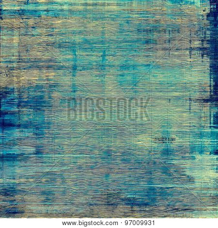 Abstract grunge background or old texture. With different color patterns: brown; gray; blue; cyan