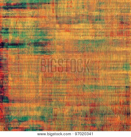 Aging grunge texture, old illustration. With different color patterns: yellow (beige); brown; green; red (orange)