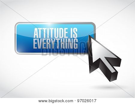 Attitude Is Everything Button Sign Concept