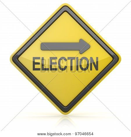 Road Sign - Election Ahead