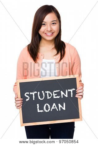 Asian woman with black board showing showing phrase of student loan