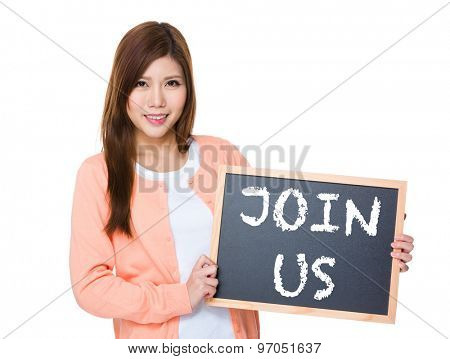 Woman hold with blackboard showing phrase join us