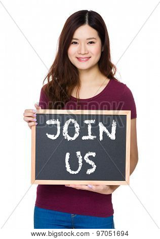 Asian Young woman hold with chalkboard and showing phrase join us
