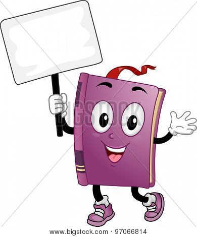 Mascot Illustration of a Book Carrying a Blank Placard