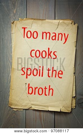 English proverb: Too many cooks spoil the broth. 50 most important english proverbs series