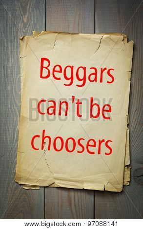 English proverb: Beggars can't be choosers. 50 most important english proverbs series