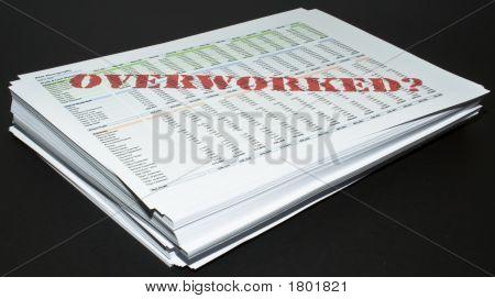 Overworked On Paperwork
