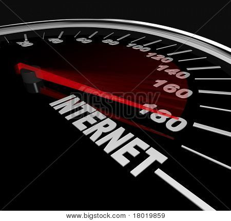 The needle on a speedometer points to the word Internet, symbolizing a high speed connection such as cable or broadband, or the increase in web traffic