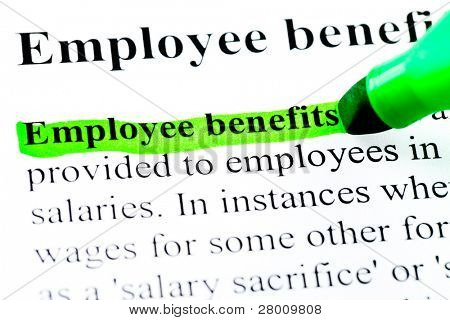 Employee benefits definition highlighted by green marker on white paper background